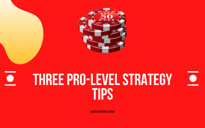 3 Pro-level Strategy Tips